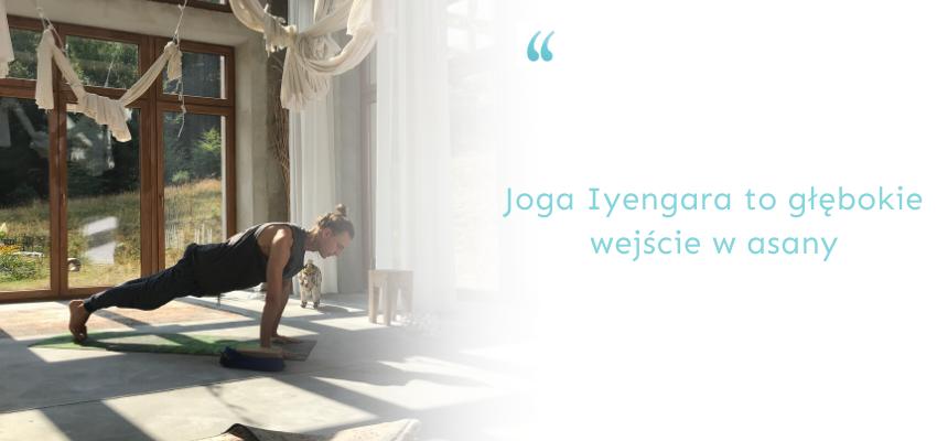 dlaczego warto praktykować jogę Iyengara